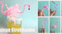 DIY – Flamingo-Strohhalme